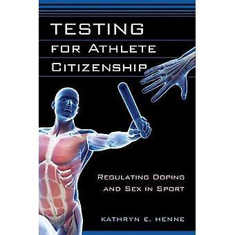 Testing for utøveren statsborgerskap regulere Doping og Sex i idretten av Henne & Kathryn E.