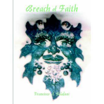 Verletzung des Glaubens durch Sclafani & Francisco A.