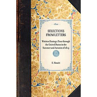 Selections from Letters by Howitt & E.