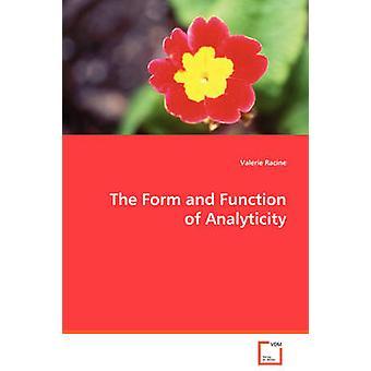 Muoto ja tehtävä Analyticity by Racine & Valerie