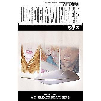Underwinter - un campo di piume di Ray Fawkes - 9781534305144 libro