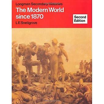 Den moderna världen sedan 1870 (Longman Secondary historier)