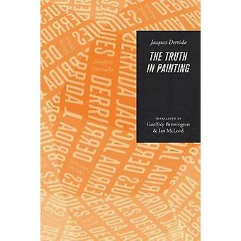 The Truth in Painting by Jacques Derrida - 9780226504629 Book