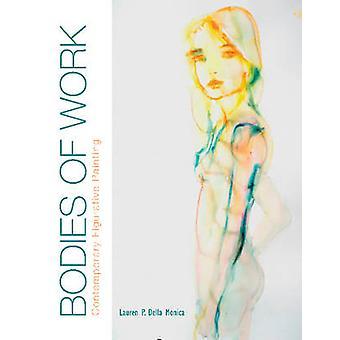 Bodies of Work by Lauren P. Della Monica - 9780764349829 Book