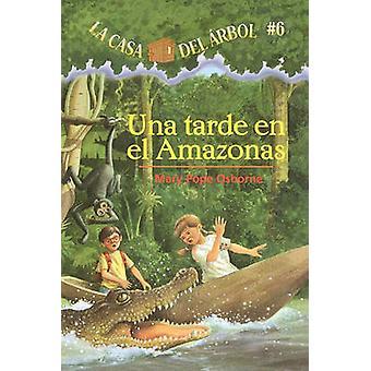 Una Tarde en el Amazonas by Mary Pope Osborne - Salvatore Murdocca -