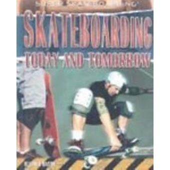 Skateboarding Today and Tomorrow by Heather Hasan - 9781435850491 Book
