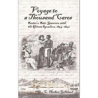 Voyage to a Thousand Cares - Master's Mate Lawrence with the African S