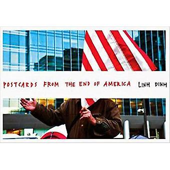 Postcards from the End of America by Linh Dinh - 9781609806538 Book