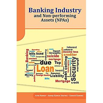 Banking Industry and Non-Performing Assets (Npas) - 9788177084627 Book