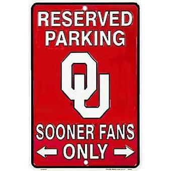 Oklahoma Sooners NCAA Fans Only Reserved Parking Sign