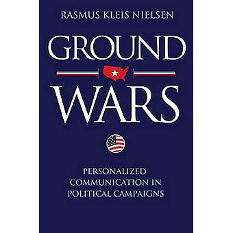 Ground Wars by Rasmus Kleis Nielsen