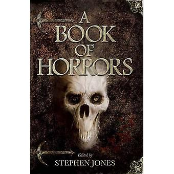A Book of Horrors by Stephen Jones