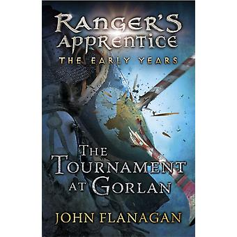 The Tournament at Gorlan (Ranger's Apprentice: The Early Years 1) (Paperback) by Flanagan John