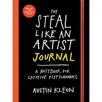 Steal Like an Artist Journal The (Diary) by Kleon Austin