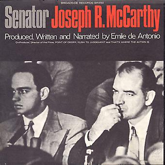 Joseph McCarthy - importation USA du sénateur Joseph McCarthy R. [CD]
