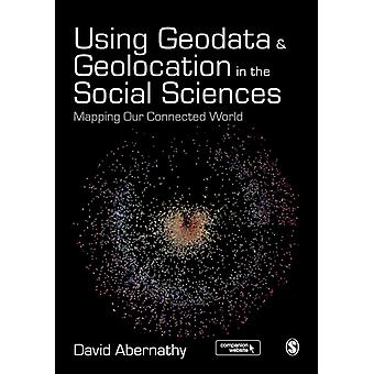 Using Geodata & Geolocation In The Socia by Abernathy David