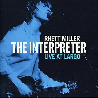 Rhett Miller - Interpreter Live at Largo [CD] USA import
