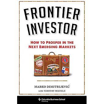フロンティア投資家 - マールによって市場の次の出現で成功する方法