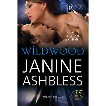 Wildwood by Janine Ashbless - 9780352341945 Book