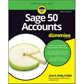 Sage 50 Accounts For Dummies by Jane E. Kelly - 9781119214151 Book