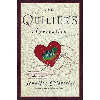 Quilter's Apprentice przez Jennifer Chiaverini - 9781416556992 książki