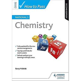 How to Pass National 5 Chemistry - Second Edition by Barry McBride - 9