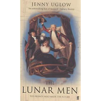 The Lunar Men - The Inventors of the Modern World 1730-1810 (Main) by