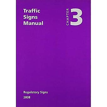 Traffic Signs Manual: Regulatory Signs Chapter 3