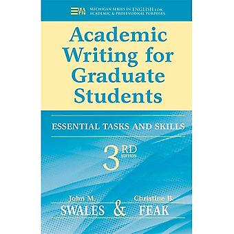 Academic Writing for Graduate Students: Essential Skills and Tasks (Michigan Series in English for Academic & Professional Purpo)