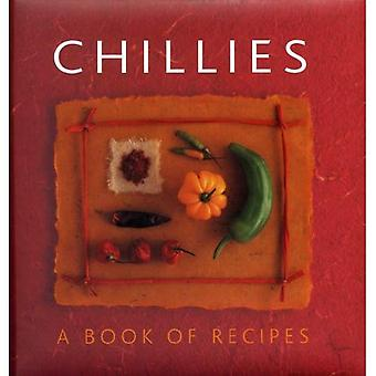 Chillies: A Book of Recipes