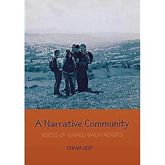 Une communauté Narrative: Voix de Backpackers israéliens (Raphael Patai série Folklore juif & anthropologie): voix de Backpackers israéliens (Raphael Patai série dans le Folklore juif et anthropologie)