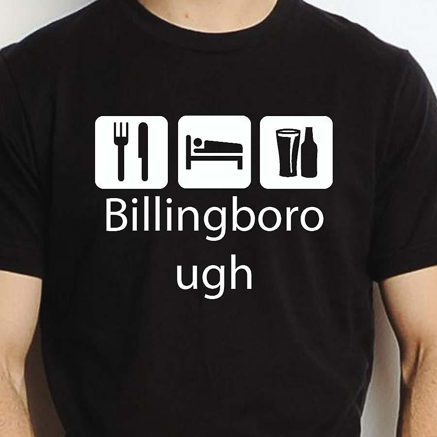 Eat Sleep Drink Billingborough Black Hand Printed T shirt Billingborough Town