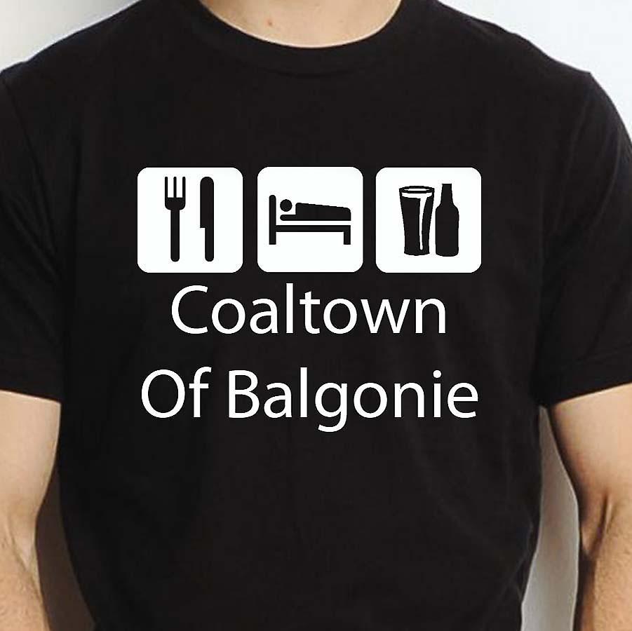 Eat Sleep Drink Coaltownofbalgonie Black Hand Printed T shirt Coaltownofbalgonie Town