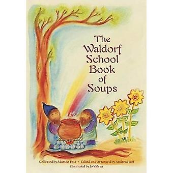 The Waldorf Book of Soups