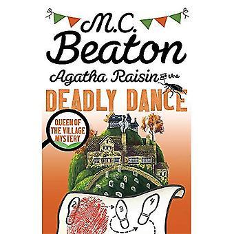 Agatha Raisin en de dodelijke dans