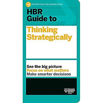 HBR Guide to Thinking Strategically (HBR Guide Series) (HBR Guide)