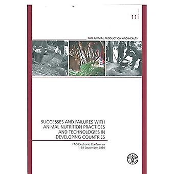 Successes and Failures with Animal Nutrition Practices and Technologies in Developing Countries: FAO Electronic...