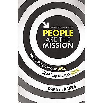 Les gens sont la Mission: églises comment pouvez vous accueillent sans compromettre l'Évangile