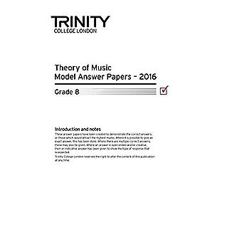 Trinity College London Theory Model Answers Paper (2016) Grade 8