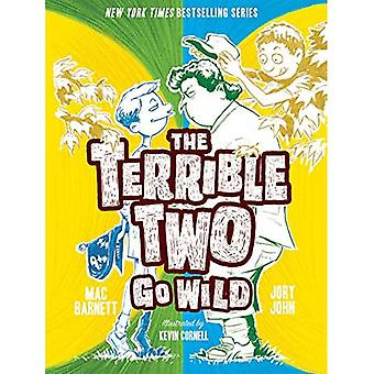 The Terrible Two Go Wild (The Terrible Two)