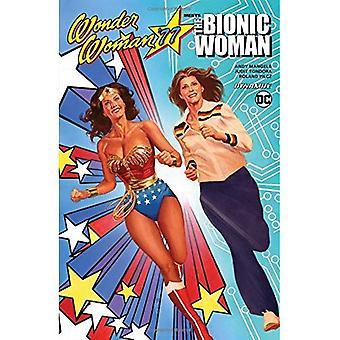 Wonder Woman 77 rencontre la femme bionique