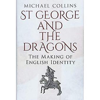 St George and the Dragons:� The Making of English Identity