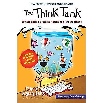 The Think Tank by Saunders & Martin