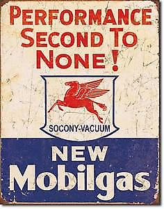 Mobilgas Performance Second To None metal sign