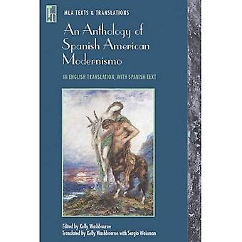 An Anthology of Spanish American Modernismo: In English Translation, with Spanish Text