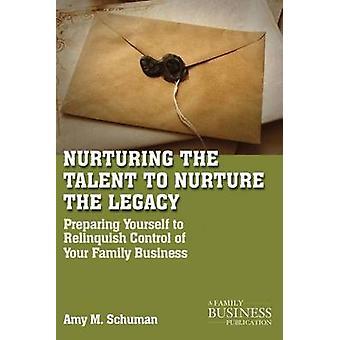 Fördern das Talent um das Vermächtnis Karriereentwicklung im elterlichen Betrieb von Schuman & Amy M zu fördern.