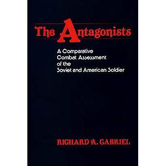 الخصوم بمكافحة إجراء تقييم مقارن للجندي السوفياتي والأمريكي قبل غابرييل & ريتشارد أ