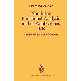 Nonlinear Functional Analysis and its Applications  IIB Nonlinear Monotone Operators by Zeidler & E.