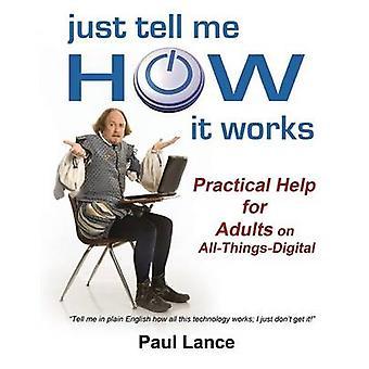 ただ実用的な仕組みを教えてランス ・ ポールによってコンピューティングの大人のためのヘルプ