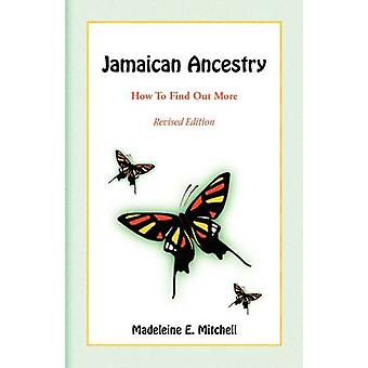 Jamaican Ancestry How To Find Out More Revised Edition by Mitchell & Madeleine E.